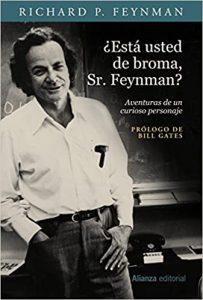 ¿Está usted de broma, Sr. Feynman?