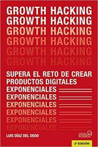 Growth Hacking: Supera el reto de crear productos digitales exponenciales